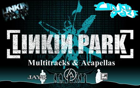 Download Linkin Park Multitracks & Acapellas » AudioZ