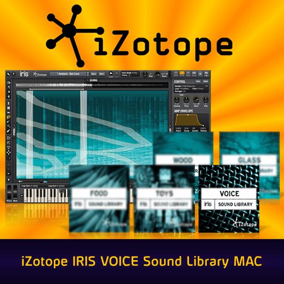 Download iZotope Iris Voice Sound Library WiN MAC DUMP » AudioZ