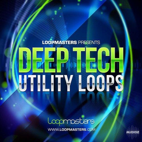 Download Loopmasters Deep Tech Utility Loops MULTiFORMAT ...