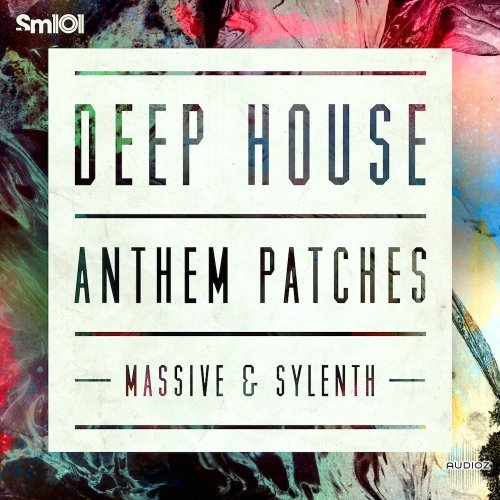 Download sm101 deep house anthem patches sylenth and ni for Deep house anthems
