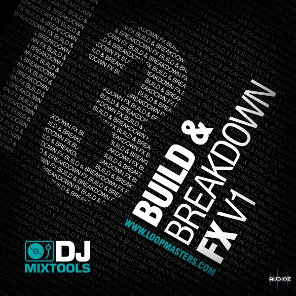 Download Loopmasters DJ Mixtools Vol.13 Build and ...
