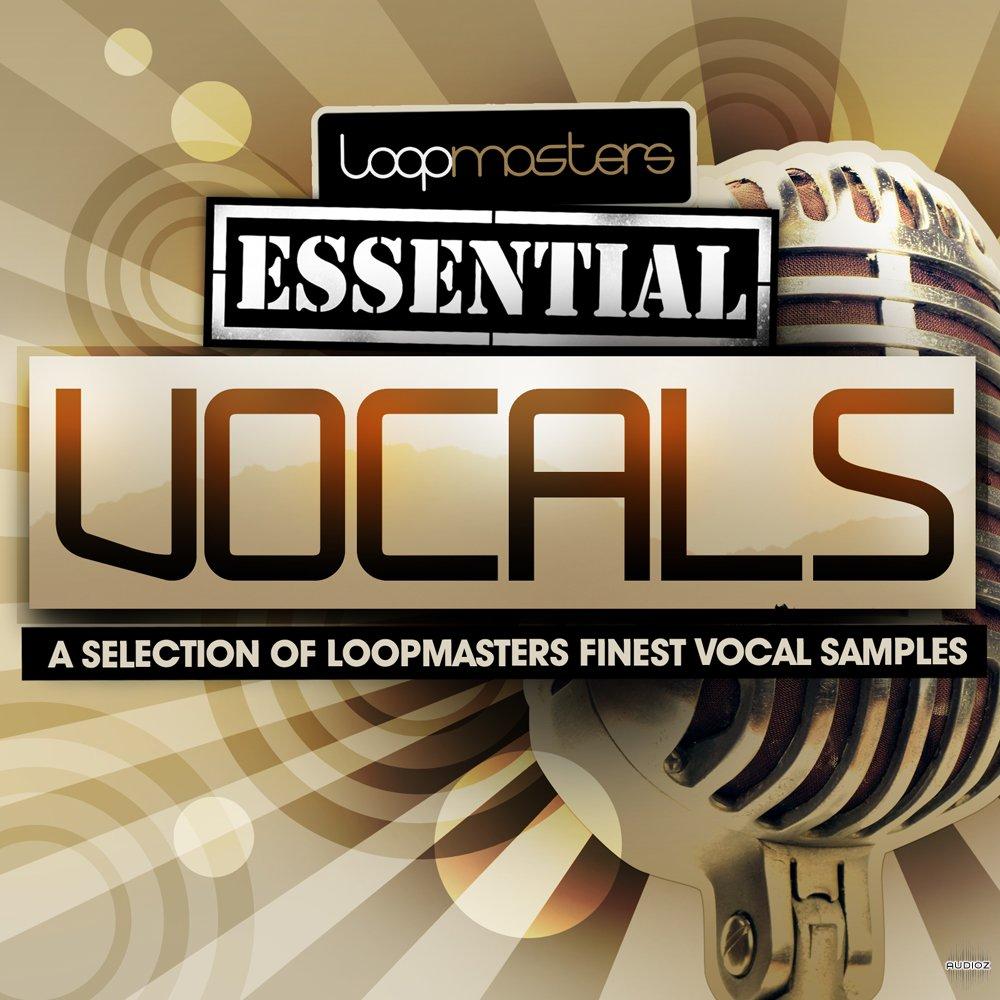 Download Loopmasters Essentials 14 Vocals WAV-KRock » AudioZ