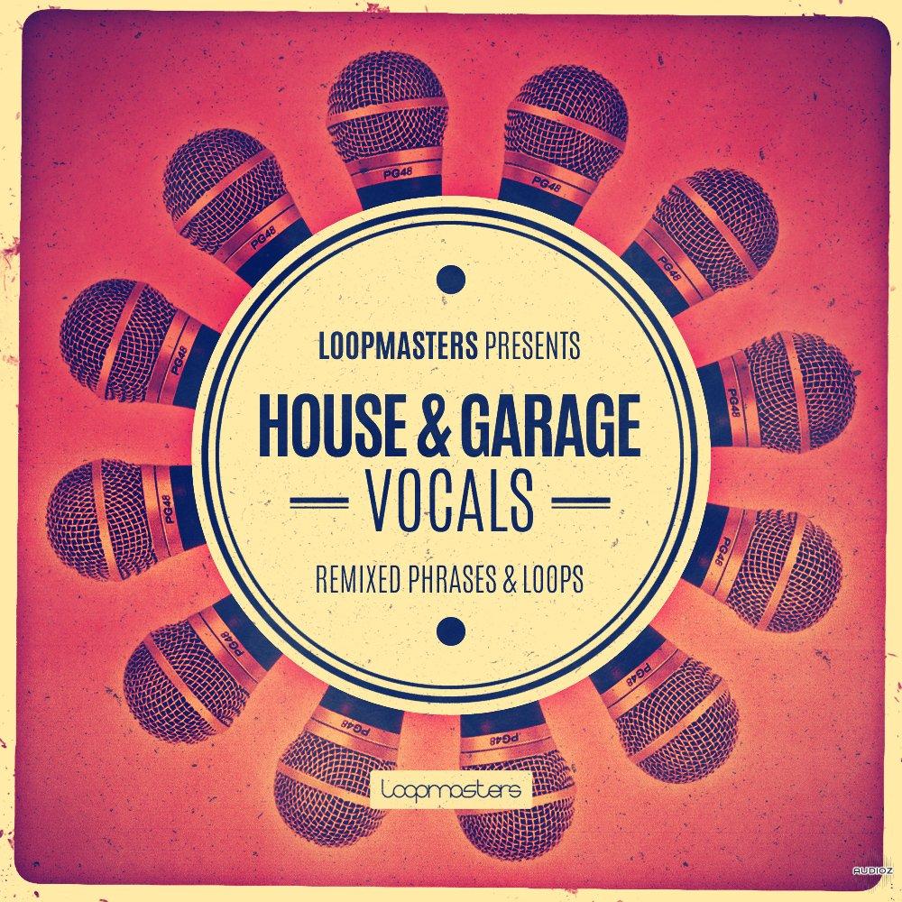 Download Loopmasters Presents House and Garage Vocals WAV ...