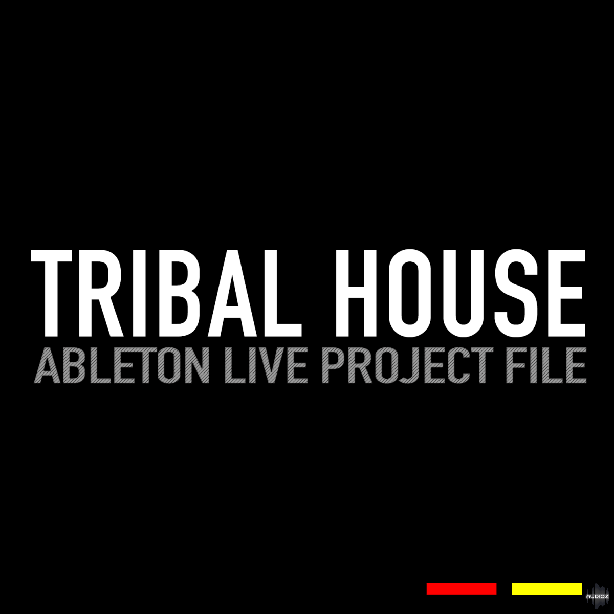 Download gr8 audio samples tribal house ableton live for Tribal house songs