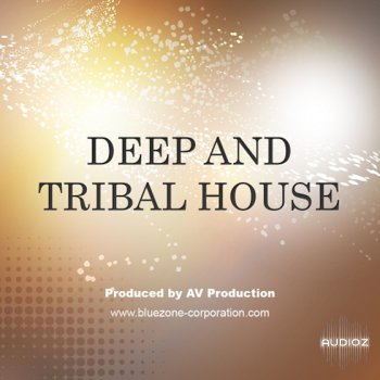 Download bluezone corporation deep tribal house wav aiff for Tribal house music 2015