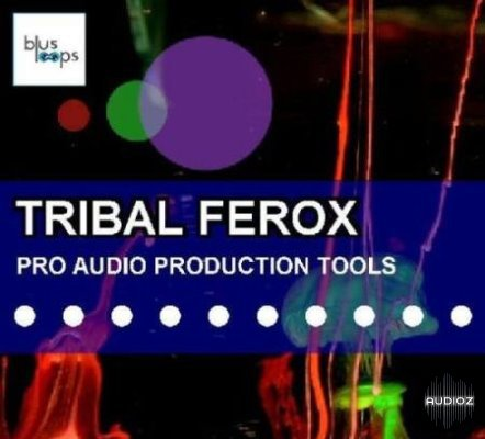 Download busloops tribal ferox wav aiff magnetrixx audioz for Tribal house music 2015