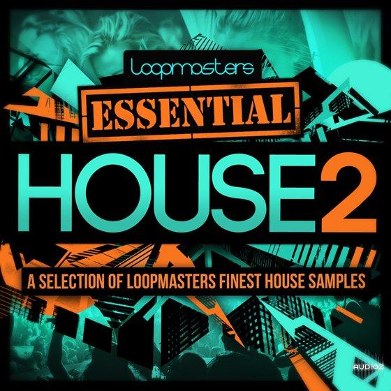 Download Loopmasters Essentials 40 House Vol.2 WAV » AudioZ