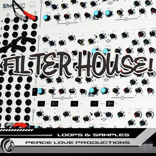 Download peace love productions filter house acid wav for Acid house production