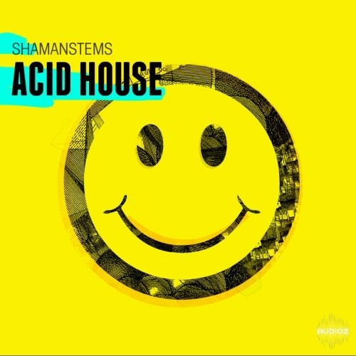 Download shamanstems acid house acid wav audioz for Acid house 2016