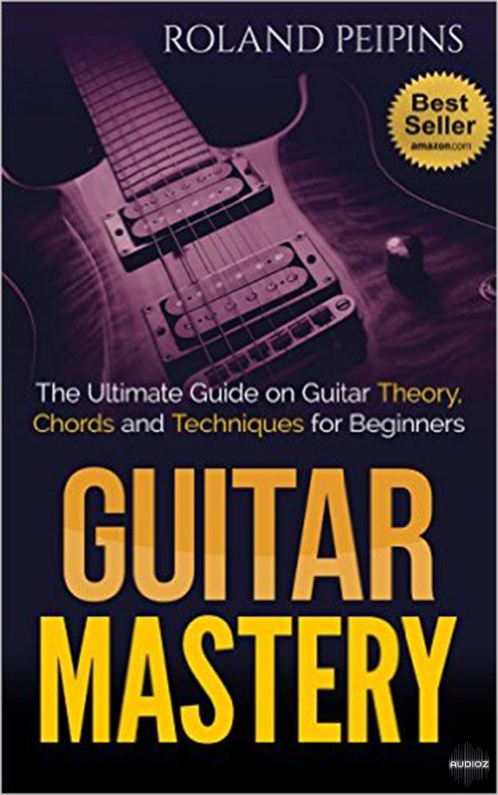 Download Guitar Mastery 2 The Ultimate Guide On Guitar Theory