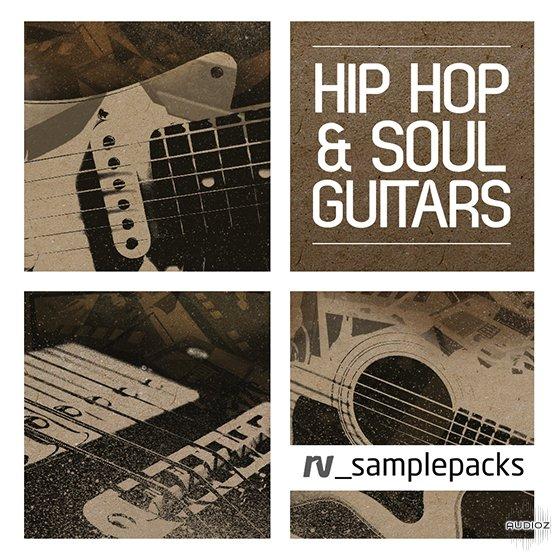 Download RV Sample Packs Hip Hop and Soul Guitars WAV REX » AudioZ