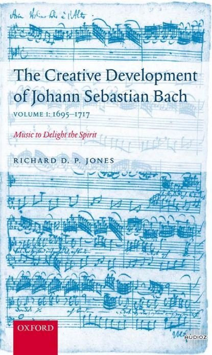 The Creative Development of Johann Sebastian Bach