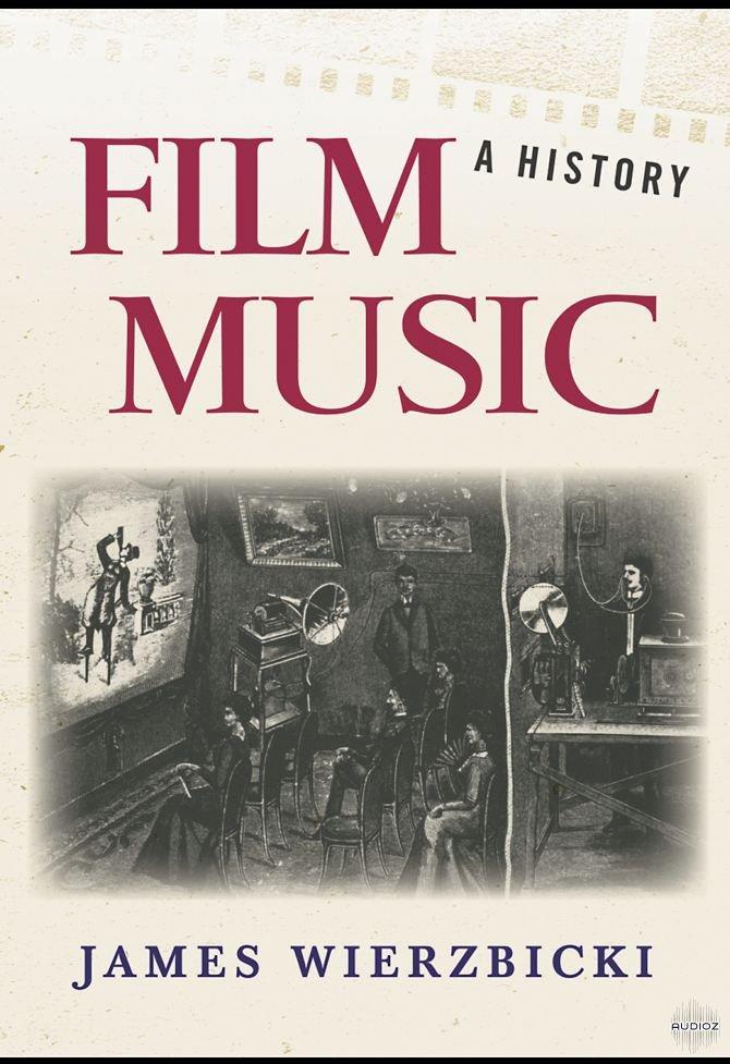 Download Film Music A History By James Wierzbicki 187 Audioz border=