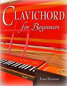 Clavichord for Beginners by Joan Benson