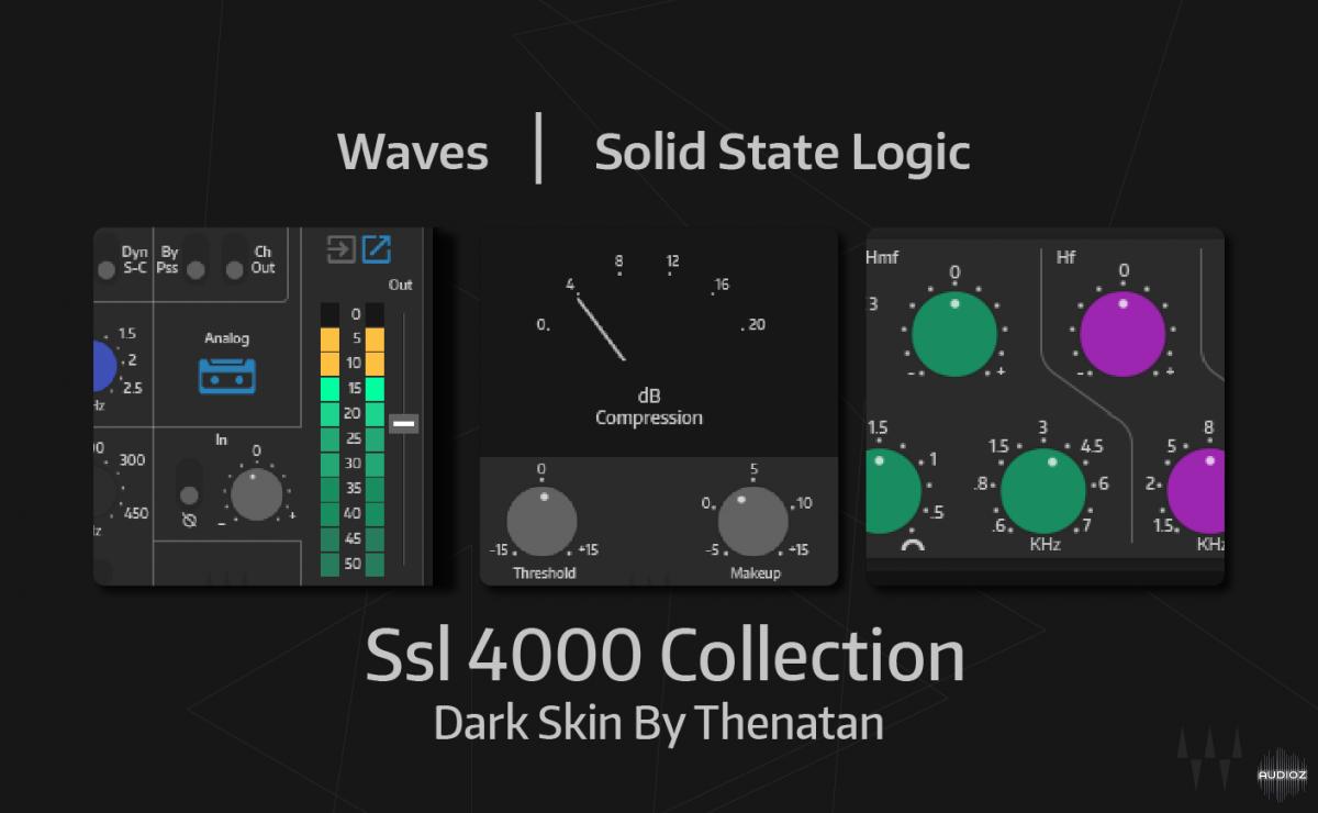 Download Waves SSL 4000 Collection - Dark Skin By Thenatan » AudioZ