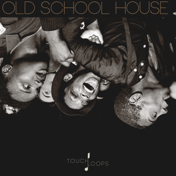Download Touch Loops Old School House WAV MiDi-DISCOVER » AudioZ