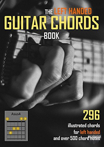 Download The Left Handed Guitar Chords Book 296 Illustrated Chords