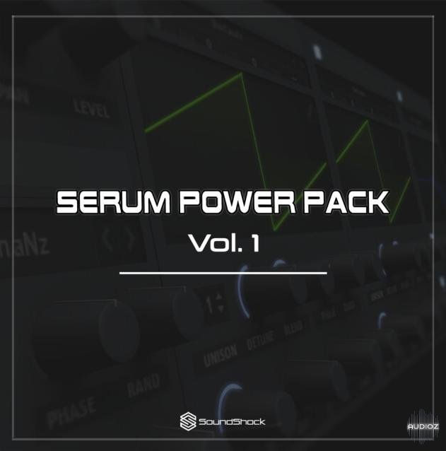 Download SoundShock Audio Serum Power Pack Vol  1 [FREE