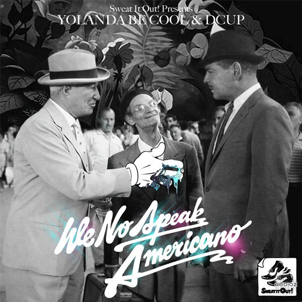 Yolanda be cool we no speak americano zippy download.
