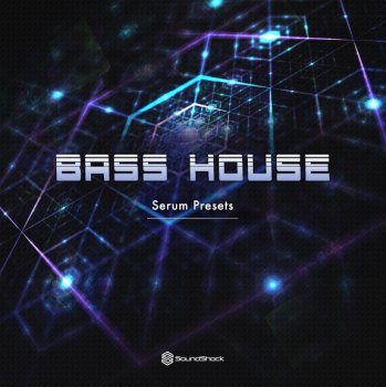 shocking bass house for serum free download