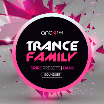 Ancore Sounds Trance Family For REVEAL SOUND SPiRE-DISCOVER screenshot
