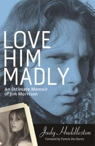 An Intimate Memoir of Jim Morrison - Love Him Madly screenshot
