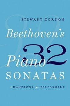 Beethoven's 32 Piano Sonatas: A Handbook for Performers screenshot