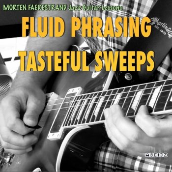 Mortenslessons.com - Fluid Phrasing: Tasteful Sweeps (Video Guitar Lesson) MP4 MP3 PDF GPX screenshot