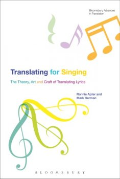 Translating For Singing: The Theory, Art and Craft of Translating Lyrics screenshot