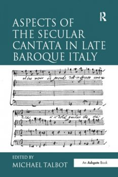 Aspects of the Secular Cantata in Late Baroque Italy screenshot
