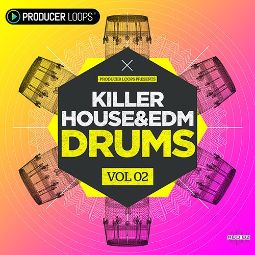 Download Producer Loops Killer House and EDM Drums Vol 2