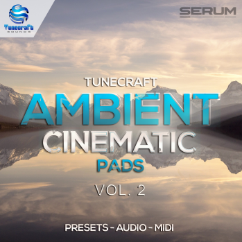Tunecraft Sounds Ambient Cinematic Pads Vol 2 WAV MiDi XFER RECORDS SERUM-DISCOVER screenshot
