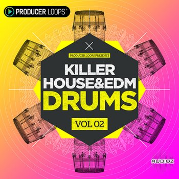 Producer Loops Killer House and EDM Drums Vol 2 MULTiFORMAT screenshot