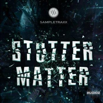 SampleTraxx Stutter Matter KONTAKT screenshot