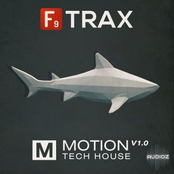 F9 Audio F9 Trax Motion V1 Tech House MULTiFORMAT screenshot