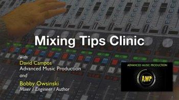 Mixing Tips Clinic with David Campos And Bobby Owsinski FREE screenshot