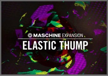 Native Instruments Maschine Expansion Elastic Thump v2.0.0 WiN screenshot