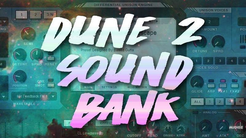Download Based Gutta Ambient Sounds Dune 2 Sound Bank » AudioZ