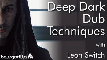 Bassgorilla Deep Dark Dub Techniques With Leon Switch TUTORiAL-SYNTHiC4TE screenshot