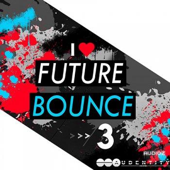 Audentity Records Future Bounce 3 WAV LENNAR DiGiTAL SYLENTH1 NATiVE iNSTRUMENTS MASSiVE XFER RECORDS SERUM screenshot
