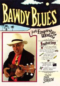 Stefan Grossman's Bawdy Blues for Fingerstyle Ukulele TUTORiAL MP4 MP3 PDF screenshot