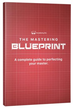 Academy.fm - The Mastering Blueprint [FREE] screenshot