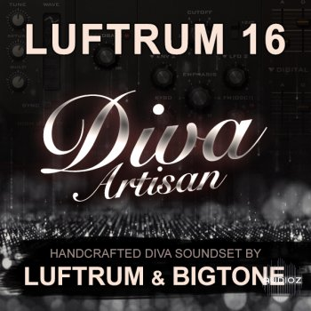 Luftrum & BigTone - Luftrum 16: Diva Artisan | u-he Diva Soundset screenshot