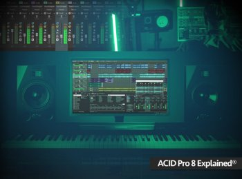 Groove3 ACID Pro 8 Explained® TUTORiAL screenshot
