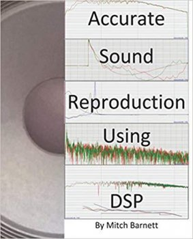 Accurate Sound Reproduction Using DSP by Mitch Barnett screenshot