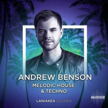 Laniakea Sounds Andrew Benson Melodic House and Techno WAV REVEAL SOUND SPiRE screenshot