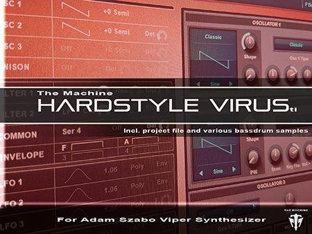 Download The Machine Hardstyle Virus Ti for Adam Szabo Viper