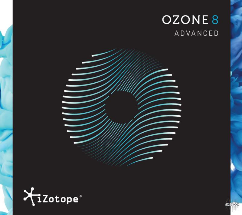 Download iZotope Ozone 8 Advanced v8 01-R2R » AudioZ