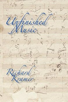 Richard Kramer Unfinished Music EPUB screenshot