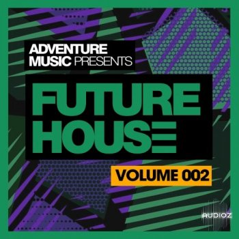 Adventure Music - Future House 2018 Vol 2  (Wav/Midi) screenshot